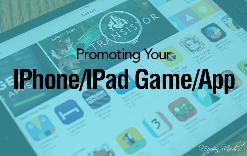 Promoting Your IPhone/IPad Game or App