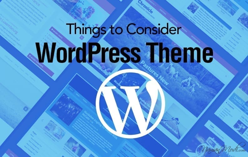 10 Things to consider while selecting an Ideal WordPress Theme