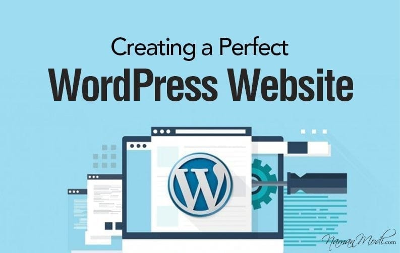 Creating a Perfect WordPress Website 15 Approaches Elucidated