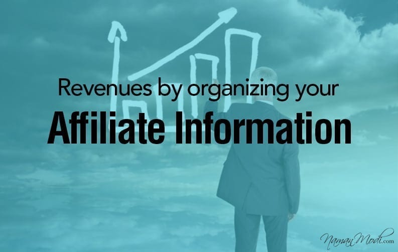 Optimize your Revenues by organizing your Affiliate Information
