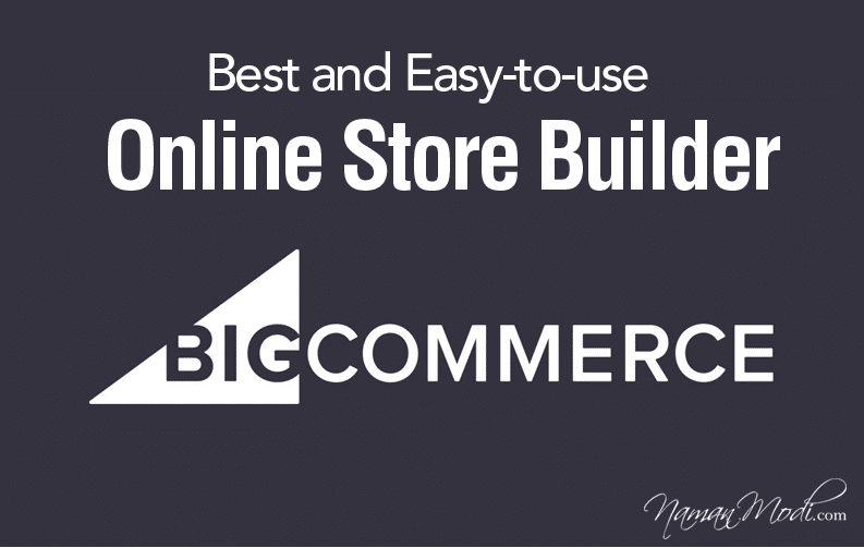 BigCommerce Review: Best and Easy-to-use Online Store Builder
