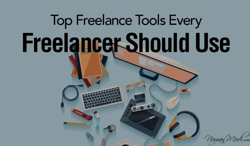Top Freelance Tools Every Freelancer Should Use