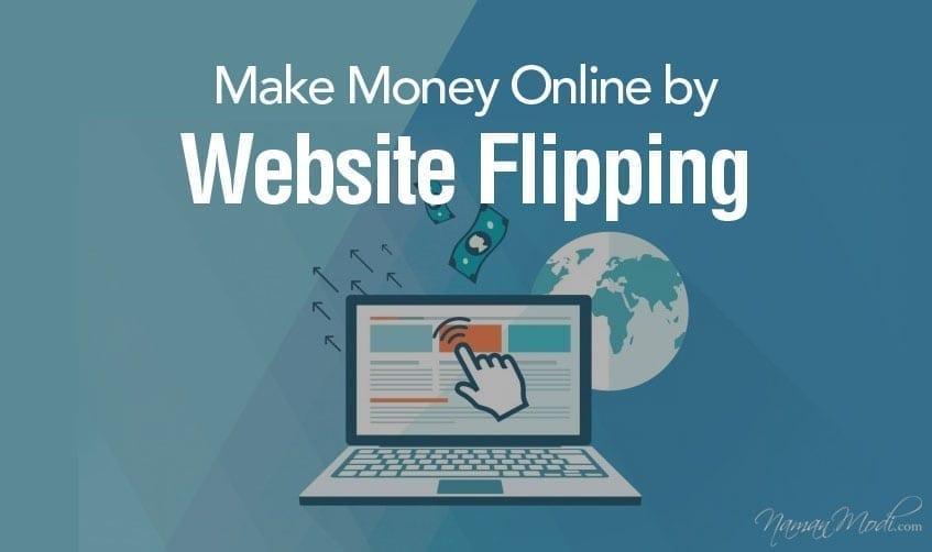 Website Flipping: Make Money Online by Website Flipping