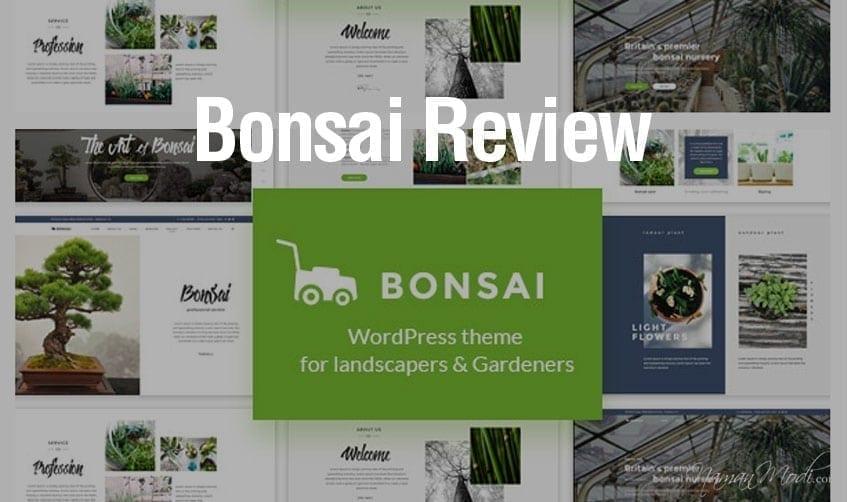 Bonsai Review