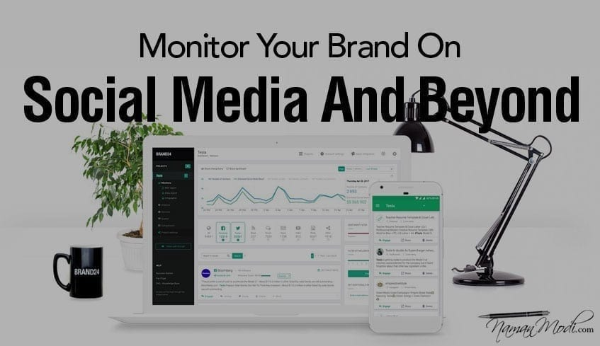 Brand24 Review Monitor Your Brand On Social Media And Beyond NamanModi