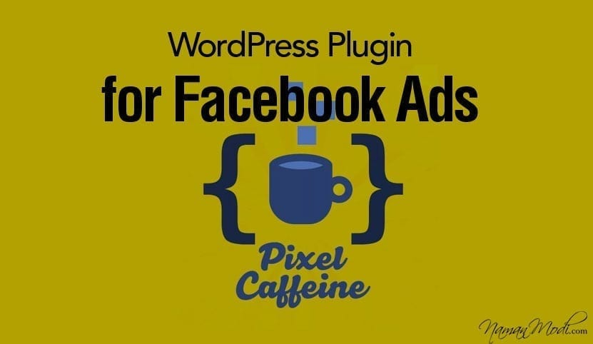 Pixel Caffeine: New WordPress Plugin for Facebook Ads