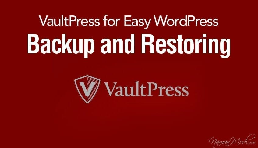 VaultPress for Easy WordPress Backup and Restoring