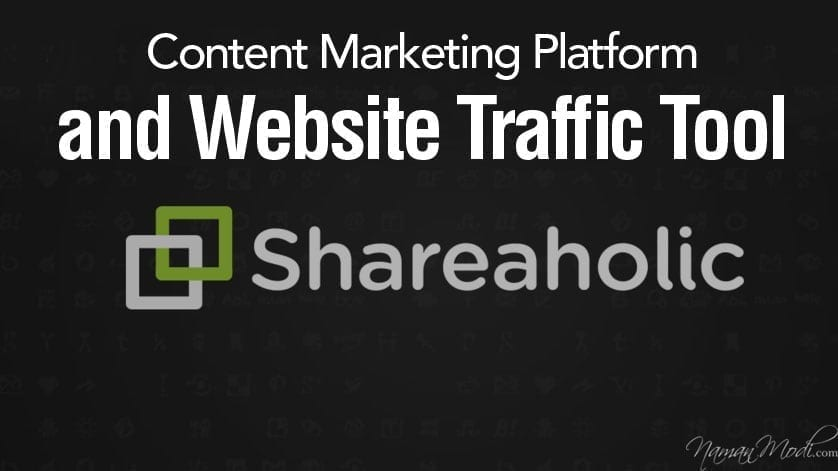 Shareholic Content Marketing Platform and Website Traffic Tool  NamanModi