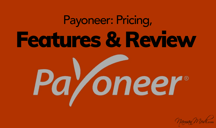 Payoneer: Pricing, Features, and Review