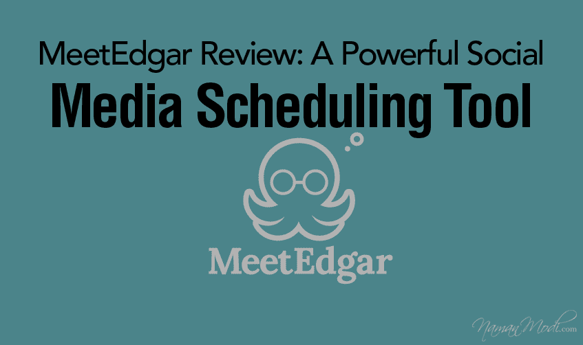 MeetEdgar Review: A Powerful Social Media Scheduling Tool