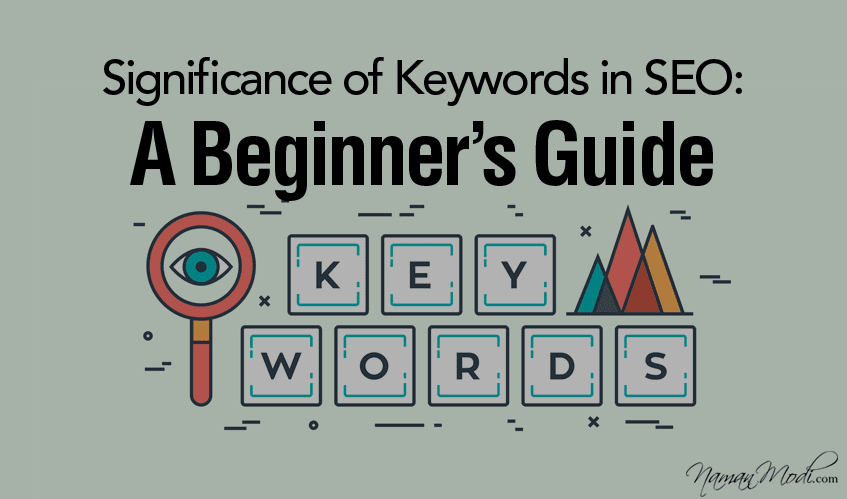 Significance of Keywords in SEO: A Beginner's Guide