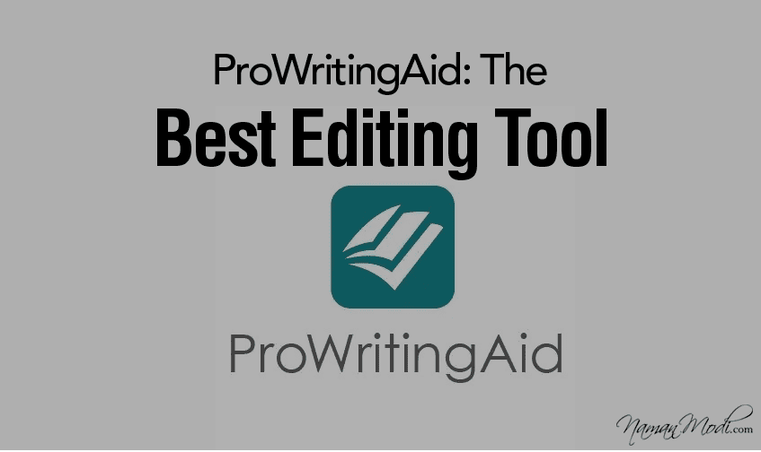 ProWritingAid [2020] – Best Editing Tool