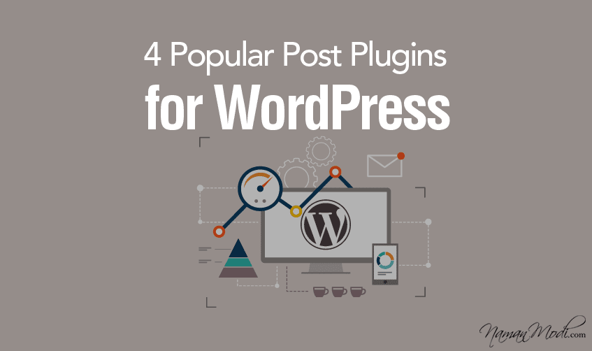 4 Popular Post Plugins for WordPress
