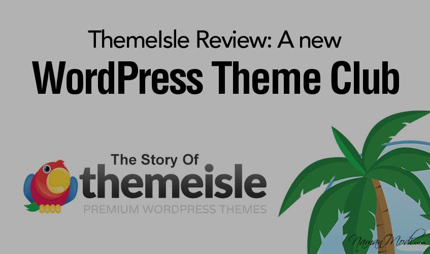 ThemeIsle Review: A new WordPress Theme Club