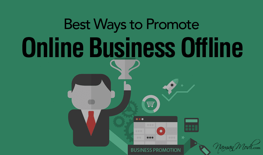 Best Ways to Promote Online Business Offline