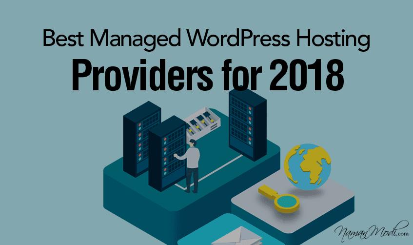Webhosting: Best Managed WordPress Hosting Providers for 2018