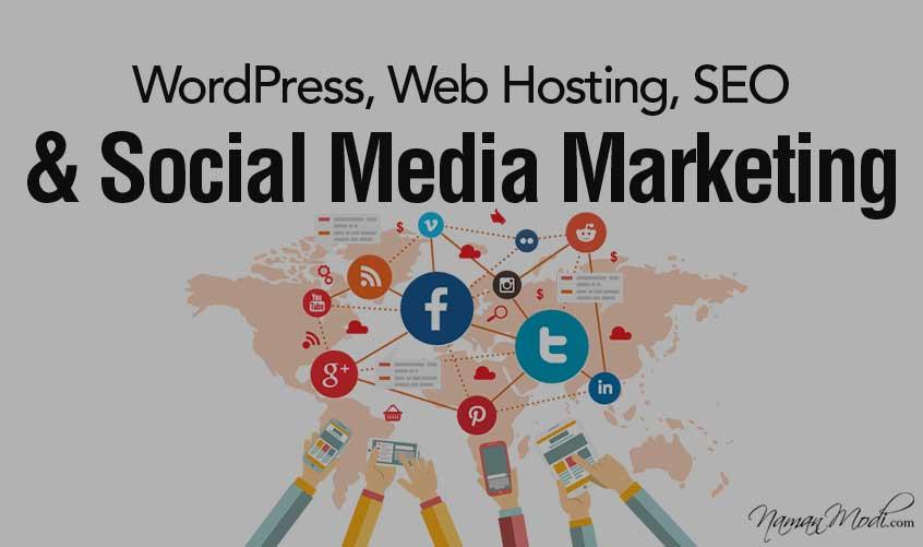 Enter the World of WordPress, Web Hosting, SEO and Social Media Marketing