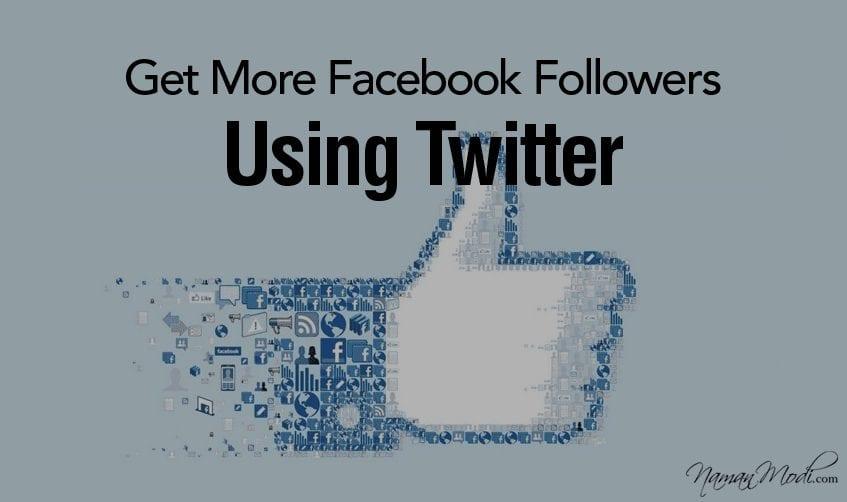 Get More Facebook Followers Using Twitter