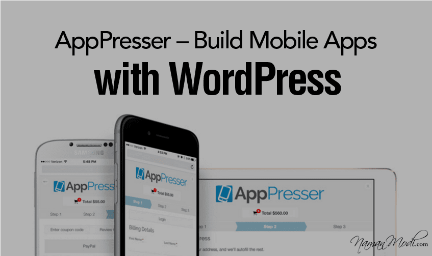 AppPresser – Build Mobile Apps with WordPress