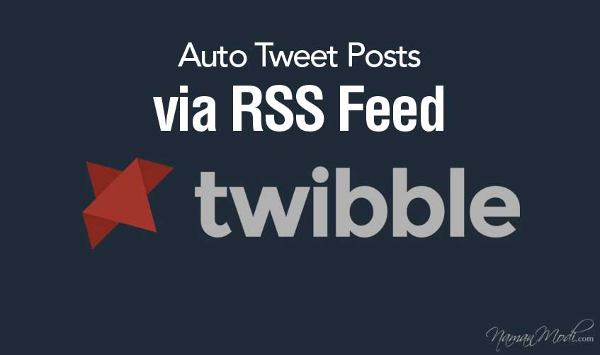 Twibble: Auto Tweet Posts via RSS Feed with Featured Post Image
