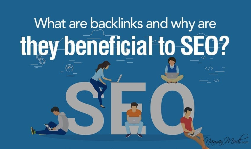 What are backlinks and why are they beneficial to SEO?