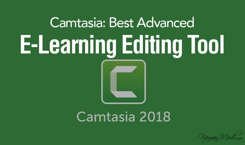 Camtasia: Best Advanced E-Learning Editing Tool