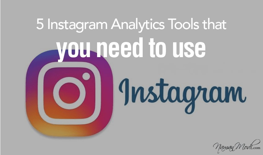 5 Instagram Analytics Tools that you need to use