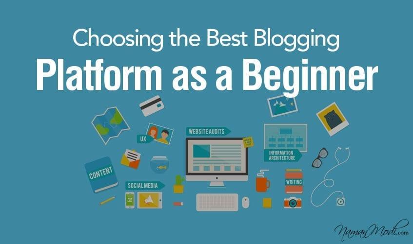 Choosing the Best Blogging Platform as a Beginner