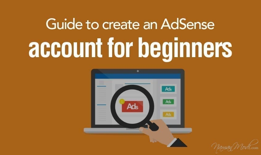Guide to create an AdSense account for beginners