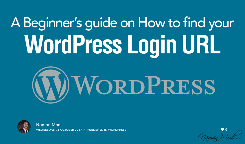 A Beginner's guide on How to find your WordPress Login URL