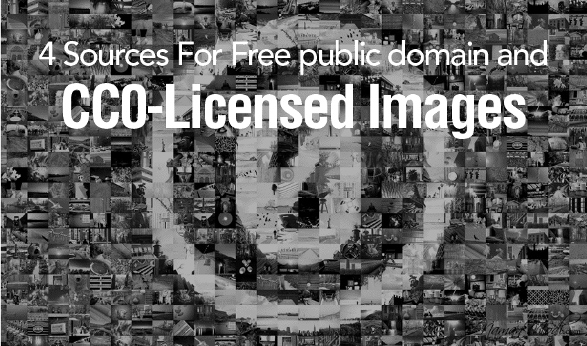 4 Sources For Free public domain and CC0-Licensed Images
