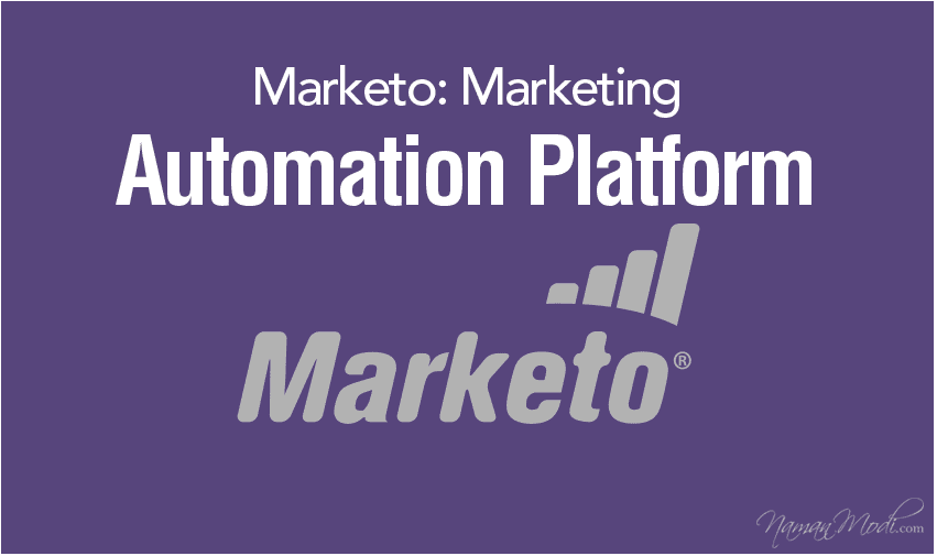 Marketo: Marketing Automation Platform