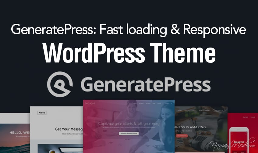 GeneratePress: Fast loading & Responsive WordPress Theme