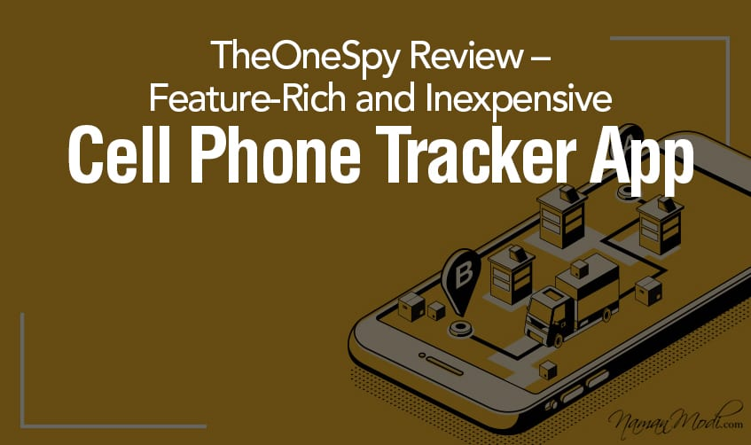 Cell Phone Spy Software – Its Application Today 2020 TheOneSpy Review  E2 80 93 Feature Rich and Inexpensive featured image