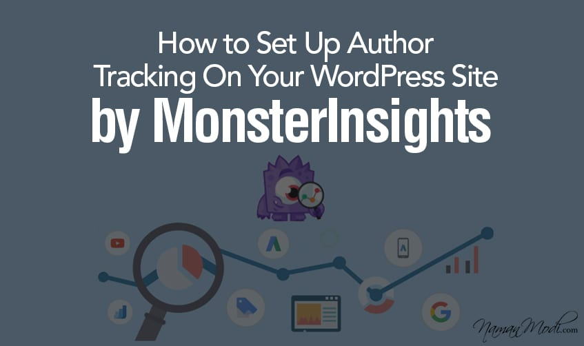 How to Set Up Author Tracking On Your WordPress Site by MonsterInsights