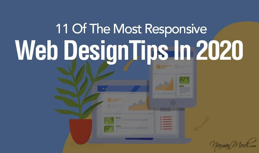 11 Of The Most Responsive Web Design Tips In 2020