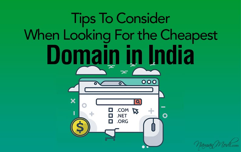Tips To Consider When Looking For the Cheapest Domain in India