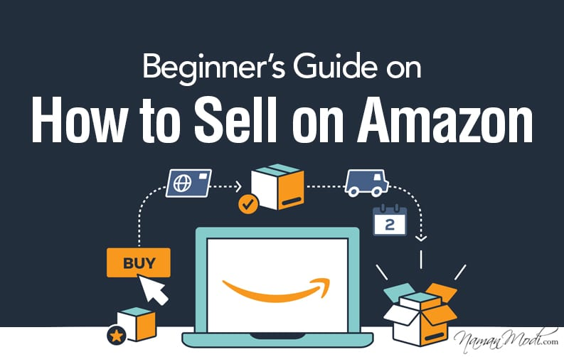 Beginner's Guide on How to Sell on Amazon