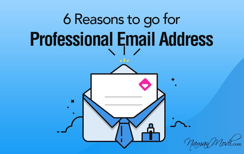 6 Reasons to go for Professional Email Address