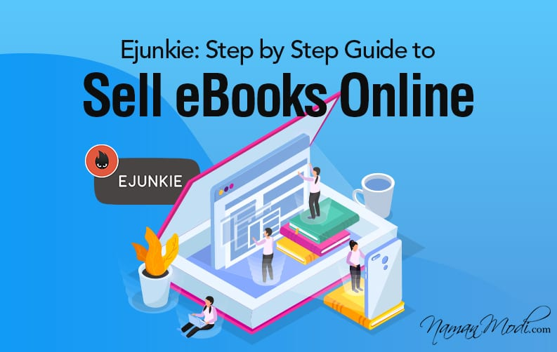 Ejunkie: Step by Step Guide to Sell eBooks Online