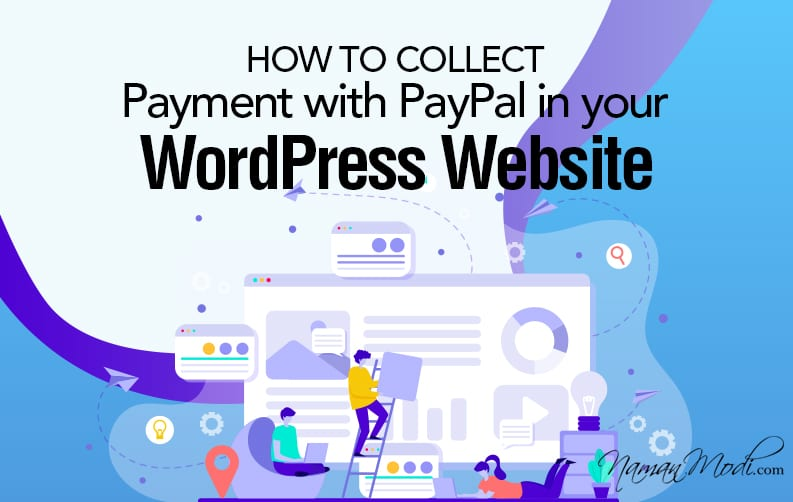 Collect Payment with PayPal Smart Connect in your WordPress Site