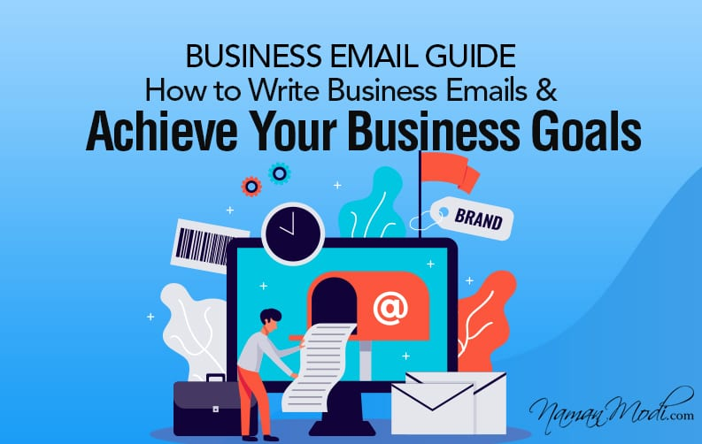 Business Email Guide-How to Write Business Emails & Achieve Your Business Goals